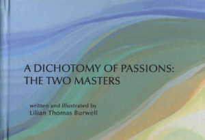 A DICHOTOMY OF PASSIONS: THE TWO MASTERS
